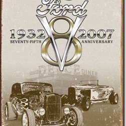 Tin Sign : Ford Deuce 75th Anniversary - Tin Sign : Ford Deuce 75th Anniversary by  Unknown. 16.0 X 12.5 inches. Give your home the that nostalgic feel with Tin Signs! You will find old style signs for your Bathroom, Living Room, Garage and even Bar Tin Signs.  Please check the exact shipping times on the item details. Actual item does not have any watermarks. All items ship fully insured, largest selection, and high end frame.