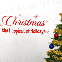 Decals for the Wall - Wall Decal Sticker Quote Vinyl Art Letter The Happiest of Holidays Christmas C11 - This decal says ''Christmas the happiest of holidays''
