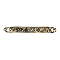 Handcrafted Nautical Decor - Solid Brass Mermaids Welcome Sign 12'' - Ideal for posting in a room featuring a   nautical Decor theme, this Solid Brass Mermaids Welcome Sign 12''  clearly informs  everyone they are entering a nautical themed room. With  a textured  background and  polished framing, this distinctive sign  will be a perfect nautical gift,  or make you feel like you're on the  beach when at  home or the office. --12'' Long x 1'' Wide x 1.5'' High----    Handcrafted from solid brass by our master artisans--    --    Textured background--    Easily mountable---- --Sign requires two screws for easy mounting (not included)