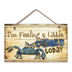 """Handcrafted Nautical Decor - Wooden I'm Feeling a Little Crabby Sign 10"""" - Crab Decor - Our Wooden I'm Feeling A Little Crabby Sign 10"""" is the perfect choice to display your affinity for decorating a beach house. Place this sign in a beach kitchen, use as a coastal decorating idea, or hang this up as part of your beach bedroom decor. Given all the options, one thing is for certain, you are sure to inject the beach lifestyle into your humble abode."""
