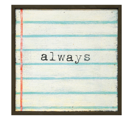 Kathy Kuo Home - Always Lined Notebook Reclaimed Wood Small Wall Art - Make a note to tell your sweetheart how long your love will last. In black typewriter font on a classic ruled notebook background, this print is surrounded by a handmade reclaimed wood frame. It's ready to hang and will always have a place in your heart and home.