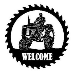 John Deere Tractor Sawblade with Man Welcome Sign - This listing is for one sawblade that looks like the picture.