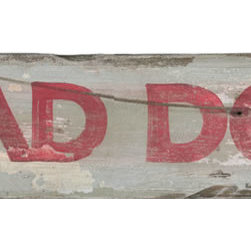 Red Horse Signs - Rustic Vintage Sign Bad Dog Primitive Wood Wall Decor Signs - Rustic  Vintage  Sign  -  Bad  Dog  Primitive  Wood  Wall  Decor  Signs    Our  Bad  Dog  rustic  vintage  look  sign  has  all  the  imperfections  of  the  real  thing.  Each  knot  and  crack  adds  character  to  the  image  printed  directly  on  the  wood.  Measuring  7x20,  this  sign  is  a  whimsical  addition  to  rec  room  or  bar  area.  Wording  can  be  altered  or  customized  for  a  nominal  fee.    Product  Specifications:        Vintage  look    Finished  size:  7x20    Printed  on  distressed  wood