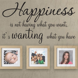 Decals for the Wall - Wall Quote Decal Sticker Vinyl Art Lettering Adhesive Want What You Have I52 - This decal says ''Happiness is not having what you want, it's wanting what you have''