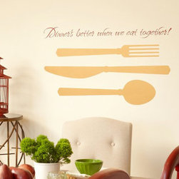 """Kitchen - Transform your kitchen using Uppercase Living exclusive designs and embellishments! This photo combines a UL quote: Dinner's better when we eat together (To order: http://jeand.uppercaseliving.net/DesignItems.m?CategoryId=37&DesignId=4774&ItemId=&Keyword=Dinner&CurrentPage=1) and embellishments (fork, knife, spoon). We have several hundred embellishments to choose from in our Embellishment Catalog! When you choose a combination of our exclusive designs and embellishments, from the hundreds that we offer, you can create a space that is totally """"YOU-nique""""!"""