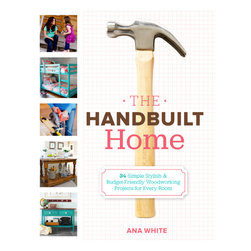The Handbuilt Home: 34 Simple Stylish and Budget-Friendly Woodworking Projects - Avid D.I.Y.er and blogger Ana White loves to save money by building furniture, and she loves to share how to do it with her readers. This collection includes projects for all skill levels, a wide range of styles and for every room.
