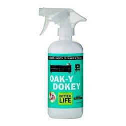 Better Life Oaky Doky Wood Cleaner And Polish - 16 Fl Oz - Want to clean and shine wooden furniture, cabinets, paneling, and other surfaces without damaging finishes or the environment? We wood! Developed by real parents, Better Life is dedicated to making cleaning products that are safe for you, your family, and the planet. Oak-Y Dokey is one of their home cleaners that cuts through the grime, and reveals the natural beauty of your wooden surfaces.