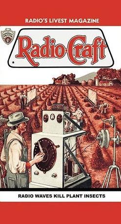 "Buyenlarge.com, Inc. - Radio-Craft: Radio Waves Kill Plant Insects - Canvas Poster 20"" x 30"" - Radio, TV. Wireless, Telegraph, Television"