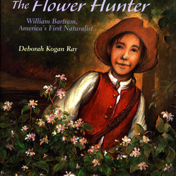 The Flower Hunter: William Bartram, America