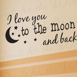 Decals for the Wall - Wall Decal Sticker Quote Vinyl Art Removable I Love You Baby Boy Girl Room K97 - This decal says ''I love you to the moon and back''