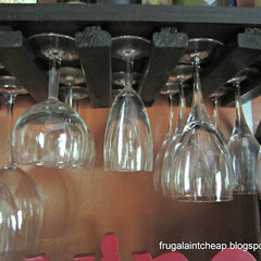 Frugal Ain't Cheap: DIY wine glass rack