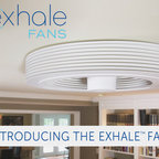 Exhale Fans - First truly bladeless ceiling fan. - Introducing the Exhale™ Fan from Exhale Fans, LLC.