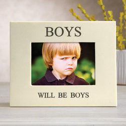 "Exposures - Boys Will Be Boys Picture Frame - Overview This Boys Will Be Boys picture frame is perfect for a memorable photo capturing your favorite guys (little or big) in action. Crafted from bonded marble resin with an inscription that reads, Boys Will Be Boys.""  Features Bonded marble resin Table display only  Inscription reads, ""Boys Will Be Boys""  Fits a 3 1/2"" x 5"" photo   Specifications  7 3/4"" wide x 6 1/4"" high"