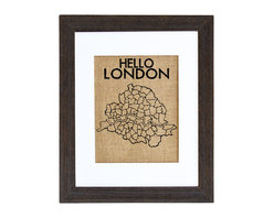Fiber and Water - Hello London Art - Indulge your Anglophile side, old chap! Hand-pressed on natural burlap and housed in a distressed wood frame, this wall map makes a simple yet stylish statement in your favorite setting.