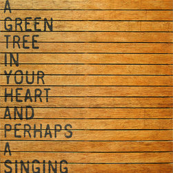 Kathy Kuo Home - Keep A Green Tree' Slatted Wood  Distressed Wall Art - This wall hanging is earth-friendly in more ways than one. It's made of distressed and reclaimed wood so no two are exactly alike. And the quote helps you bring a little of the outside into your room — and your heart.