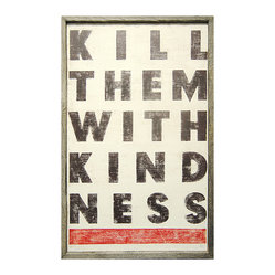 Kill Them With Kindness Vintage Wood Wall Art, Large