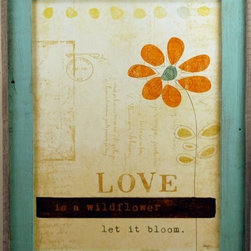"MyBarnwoodFrames - Love is a Wildflower, Let It Bloom Shabby Chic Wood Framed Quote - Minimalist print by Mollie B. framed in turquise-wash barnwood frame. ""Love is a wildflower. Let it bloom."" Print includes a whimsical line drawing of an orange-petaled flower with a teal center. Chocolate brown and beige accents. The rustic reclaimed wood frame will make a great addition to your urban rustic decor."