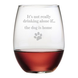 None - The Dog Is Home 21-ounce Stemless Wine Glasses (Set of 4) - Bring a smile to any dog lover's face with this set of four 'The Dog Is Home' stemless wines glasses. Each beautifully shaped 21-ounce glass features a sand-etched design of a humorous phrase and a paw print.