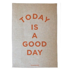 Today is a Good Day Tea Towel - If your guests are the type to pitch in after breakfast (mine usually are), don't hand them the old ratty dishtowel! Hand them this cheery one, or skip the chores and frame it instead.
