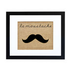 Fiber and Water - La Moustache Art - Whether or not your love of vintage French style extends to the facial hair fashions, you're sure to get a kick out of this witty, quirky print. Hand-printed onto burlap like a vintage seed sack and neatly framed in a crisp, contemporary black frame with a white matte, it's got a winking charm that will turn up the corners of your own mouth.