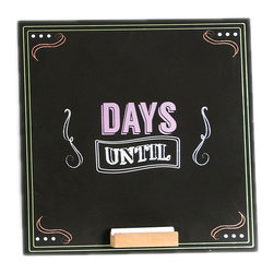 DEI - 'Days Until' Fill In Chalkboard - Remembering the details of the day is as easy as filling in the blanks, especially when you have this handy chalkboard around the house to give you and your housemates all the pertinent info of life's goings-ons.   12'' D Fiberboard Wipe clean Imported