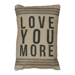 Rustic Love You More Accent Throw Pillow - These rustic linen pillows are perfect for Valentine's Day, but they're gorgeous enough to adorn your sofa or side chairs year-round. The block type looks awesome against the burlap-esque fabric, and the message warms the heart.