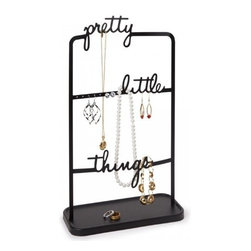 Umbra - Pretty Little Things Jewelry Stand by Umbra - Our Pretty Little Things Jewelry Stand from Umbra organizes and displays your favorite pieces. Jewelry hangs from the words and perforations, while rails store earrings. Storage tray at the base for rings, watches and more.