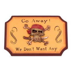 "Handcrafted Model Ships - Wooden Go Away We Don't Want Any Pirate Sign 9"" - Wooden Pirate Sign - Decorate your home with classic seafaring style, add to your collection of pirate decor, and mount this Wooden Go Away We Don't Want Any Pirate Sign 9"" in your home. This sign combines many pirate themed elements into one sign by adding the pirate skull, bandana, and sharp blade."