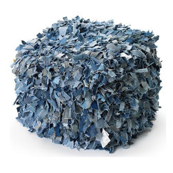 Restoration Warehouse - Restoration Warehouse Shaggy Pouf - Materials: Recycled Jeans*Shipping Cost is high when ordering quantity of one