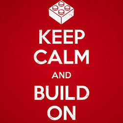 """Keep Calm and Build On"" Photographic Print - This iconic phrase and poster is necessary for any Lego fanatic's room."