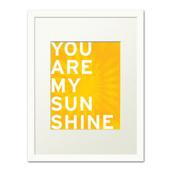 Keep Calm Collection - 'You Are My Sunshine' Artwork, White Frame - This item is an Art Print which means it is a higher-quality art reproduction than a typical poster. Art prints are usually printed on thicker paper, resulting in a high quality finish. This print is produced on a 270 gsm fine art paper stock.