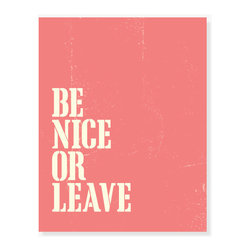 ColorBee Creative - 'Be Nice or Leave' Wall Art, Coral - Stylish and affordable, this typographic print tells a story. Makes a clever housewarming gift and Moms love it.
