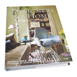 Designers at Home - Rhonda Rice Carman Book - From neo-Edwardian estates to nostalgic beach house retreats to upscale urban lofts, Designers at Home offers an intriguing angle on design philosophy by following well-known designers home. A paean to personal space and its endless individualities, this gorgeous book by a well-known design blogger offers the tips, advice, and unique flair of multiple interior experts in one lovely volume.