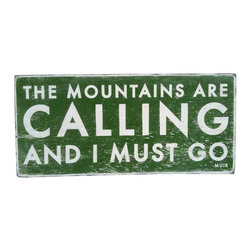Call of the Mountains Sign in Green - Add a cabin feel to your home with this Call of the Mountains Sign in Green. Remind your guests (and yourself!) that an action-packed ski weekend is in order, stat.