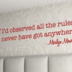 Decals for the Wall - Wall Decal Sticker Quote Vinyl Art Lettering If I'd Observed all the Rules J80 - This decal says ''If I'd observed all the rules I'd never have got anywhere.''