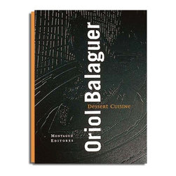 """Dessert Cuisine by Oriol Balaguer Hardcover Book - English Edition - Main chapters of this book: Dessert at the restaurant; Ingredients, Transition from baker artisan to the chefs kitchen; Remakes: the evolution of the classic desserts; the Restaurant desserts; Whims,""""tapas"""", nibblers and small treats320 pagesHardcover with photogravure, guaflex-bound silk screened canvas spinePublisher: Montagud Editores Language: EnglishEnglish Edition published in 2001Format: 9.2 x 11.8"""" (23.5 x 30 cm) ISBN: 978-84-7212-088-4Spanish edition is also available upon requestAbout Oriol Balaguer: Oriol Balaguer was born in the December 7, 1971. The artistic pieces of chocolate that created his father -a baker from Sarrie""""-  arouse his conviction and vocation that will lead him to become both a pastry chef chocolatier and a candy master. Formed in different national and international institution, spent seven years i El Bulli team from Ferran Adrie"""", who said that Orion is one of the most complete professionals int the world of gastronomy in the last 30 years. In 2002 he opened the first Studio of pastries and chocolates in Spain. In his Chocolate studio, he develops sensitivity and creativity; he creates two unique collections of pastries and chocolates every year."""