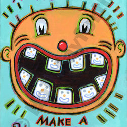 Happy Teeth Make a Happy Smile - Limited Edition Humorous Print - Limited Edition