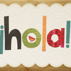 Rebecca Peragine Inc / Children Inspire Design - Hola 11x14 Children's Wall Art Print - Embrace languages with this sweet multi-colored Spanish greeting. Hand cut style shapes on varied paper styles gives it a home-made appeal perfect for any child's space.