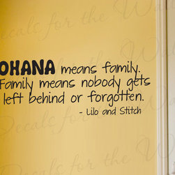Decals for the Wall - Wall Sticker Decal Quote Vinyl Art Lettering Lilo and Stitch Ohana Family B85 - This decal says ''Ohana means family, family means nobody gets left behind... or forgotten. - Lilo and Stitch''