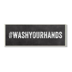 Stupell Industries - #WASHYOURHANDS Hastag Bath Wall Plaque - Made in USA. Ready for Hanging. Hand Finished and Original Artwork. No Assembly Required. 17 in L x 0.5 in W x 7 in H (2 lbs.)Point your guests in the right direction with elegant bathroom plaque. This decorative wall plaque is crafted of sturdy fiberboard with hand-finished coved borders, each plaque comes with a sawtooth hanger for easy installation on bathroom doors or walls.