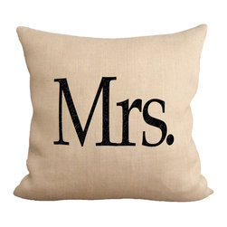 """Fiber and Water - Mrs. Pillow Pillow - No Pillow Insert. Cover Only - Mrs. - burlap toss pillow. Dimensions: 19""""x19"""". Front: 100% Sultana Burlap w/ Hand-Pressed Print in Black. Back: 100% Natural Duck Cloth Canvas. French Seams & Surged Edges. Aluminum Hidden Zipper. Spot-Clean Only As always, Made in Maine."""