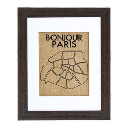 Fiber and Water - Bonjour Paris Art - It may be the City of Lights, but Paris looks pretty cool printed on natural burlap. This map, framed in distressed wood, makes a rustic-chic statement in your favorite setting.