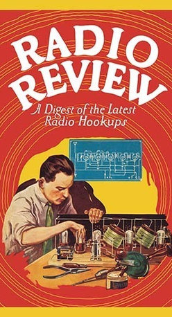 """Buyenlarge.com, Inc. - Radio Review: A Digest of The Latest Radio Hookups - Canvas Poster 20"""" x 30"""" - Radio, TV. Wireless, Telegraph, Television"""