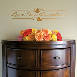 "Holiday Gift Ideas & Decorations - ""Love One Another"" This is a great example of how our beautiful expressions can add charm to any space. We have hundreds of inspiring, decorative and fun expressions and embellishments to choose from."