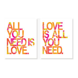 All You Need Is Love - Modern quote art simply says All You Need Is Love. Period. Orange, pink, yellow, green.