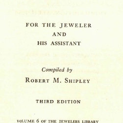 Consigned, Jewelers Pocket Reference Book, 1949 - Jewelers Pocket Reference Book  by Robert M. Shipley.  California: Emological Institute Of America, Inc., 1949.  First edition.  340 pages.  Hardcover.Age appropriate wear to pages and binding.