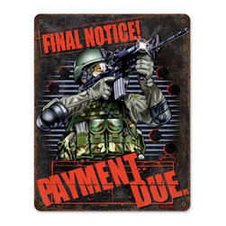 Payment Due Metal Sign Wall Decor 12 x 15 - Payment Due Metal Sign Wall Decor From the 7.62 Design licensed collection, this Payment Due custom metal shape measures 12 inches by 15 inches and weighs in at 2 lb(s). This custom metal shape is hand made in the USA using heavy gauge american steel and a process known as sublimation, where the image is baked into a powder coating for a durable and long lasting finish. This custom metal shape is drilled and riveted for easy hanging.
