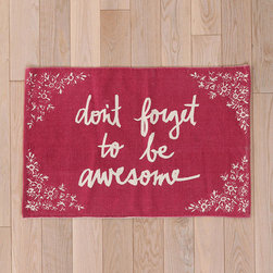 Plum & Bow Don't Forget Rug - Let inspirational words motivate you on your way out for the day.