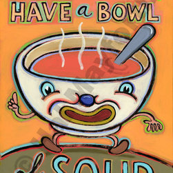 When in Doubt, Have a Cup of Soup - Limited Edition Humorous Giclee Prints - Limited Edition