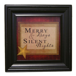 MyBarnwoodFrames - Merry Days And Silent Nights Framed Chirstmas Wall Decor - Merry  days  and  silent  nights  Framed  Christmas  Print          Bring  a  little  extra  holiday  color  into  your  home  with  this  beautiful  print  framed  in  black  wood.  Perfect  for  holiday  gift  giving.                                        Christmas  wall  decor.  Print  measures  8x8  inches                  11.5  x  11.5  finished  exterior  dimensions                  Black  painted  hardwood  frame,  made  in  USA                  Slightly  distressed  edges  give  your  frame  extra  texture                  Sawtooth  hanger  and  glass  are  included                    Be  sure  to  browse  all  of  our  holiday  wall  decor. You'll  find  more  framed  quotes  here.